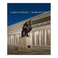 Legion of Honor Inside and Out
