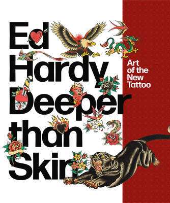 Ed Hardy: Deeper than Skin—Art of the New Tattoo at the de Young museum